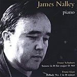 James Nalley Schubert, Liszt / Piano Sonatas