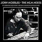 John Morales The M&m Mixes