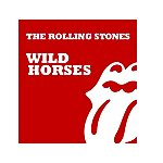 The Rolling Stones Wild Horses (2-Track Single)(2009 Re-Mastered Digital Version)