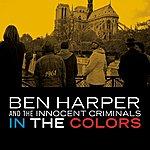 Ben Harper & The Innocent Criminals In The Colors (Single)