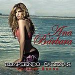 Ana Bárbara Rompiendo Cadenas (Version Banda)