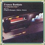 Franco Battiato Unprotected (Live) (2001 Digital Remaster)