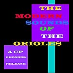 The Orioles The Modern Sounds