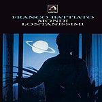 Franco Battiato Mondi Lontanissimi (2008 Remaster)