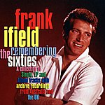 Frank Ifield Remembering The Sixties