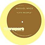 Miguel Migs City People - Single