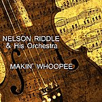 Nelson Riddle Makin' Whoopee