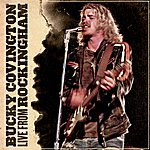 Bucky Covington Live From Rockingham - EP