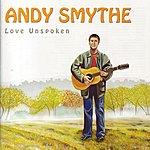 Andy Smythe Love Unspoken