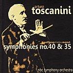 Arturo Toscanini Mozart: Symphonies No. 40 And 35