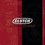 Clutch Pitchfork & Lost Needles