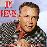 Jim Reeves From The Heart