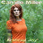 Camille Miller Artificial Joy (Single)