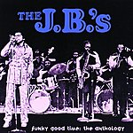The J.B.'s Funky Good Time: The Anthology