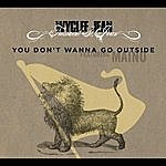 Wyclef Jean You Don't Wanna Go Outside (Single)(Featuring Maino)