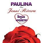 Paulina Rubio Ni Rosas, Ni Juguetes (Versión Banda)