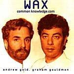 Wax Common Knowledge