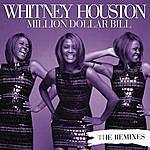 Whitney Houston Million Dollar Bill: The Remixes