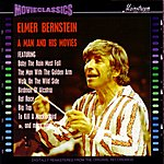 Elmer Bernstein A Man And His Movies