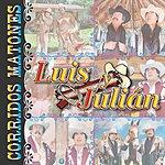 Luis Y Julian 15 Corridos Matones