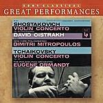 David Oistrakh Shostakovich & Tchaikovsky: Violin Concertos (Great Performances)