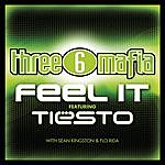 Three 6 Mafia Feel It (Feat. DJ Tiësto, Sean Kingston & Flo-Rida) (Edited) (Single)
