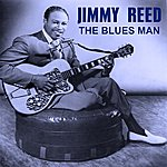 Jimmy Reed The Blues Man