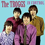 The Troggs In Control