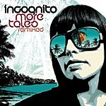 Incognito More Tales Remixed