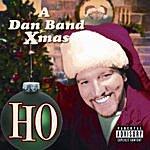 The Dan Ho: A Dan Band Xmas