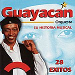 Guayacan Orquesta Su Historia Musical