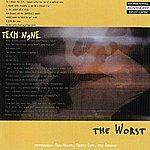 Tech N9ne The Worst