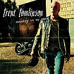 Trent Tomlinson Country Is My Rock