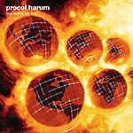 Procol Harum The Well's On Fire