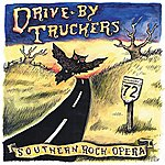 Drive-By Truckers Southern Rock Opera