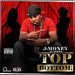 J-Money Top Bottom (Single) (Parental Advisory)