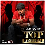 J-Money Top Bottom (Edited) (Single)
