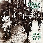 The Wolfe Tones Rifles Of The I.R.A