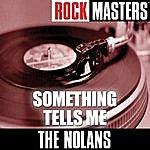 The Nolans Pop Masters: Something Tells Me