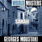 Georges Moustaki World Masters: Sarah