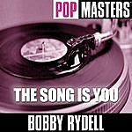 Bobby Rydell Pop Masters: The Song Is You