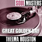 Thelma Houston Soul Masters: Great Golden Day
