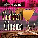Popcorn Cocktail Cinema Vol. 1
