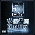 50 Cent Baby By Me (5-Track Maxi-Single)(Parental Advisory)