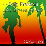 Cocoa-Tea Fatis Presents Coco Tea - Feel The Power