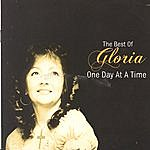 Gloria One Day At A Time - The Best Of Gloria