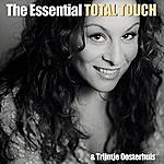Total Touch The Essential Total Touch & Trijntje Oosterhuis