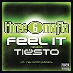 Three 6 Mafia Feel It (Single)(Parental Advisory)