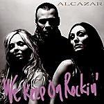 Alcazar We Keep On Rockin' (Single)