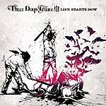 Three Days Grace Life Starts Now